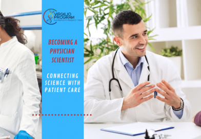 Becoming a Physician Scientist- connecting Science with Patient Care